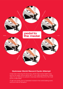 Pedal to the Medal - Guiness World Record Cycle Attempt
